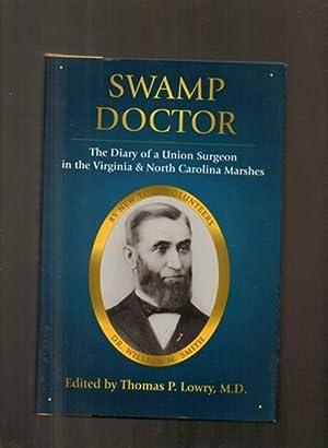 Swamp Doctor: Lowry, T P
