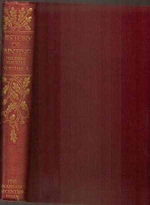 History of Painting Volume I The Renaissance: Macall, Haldane