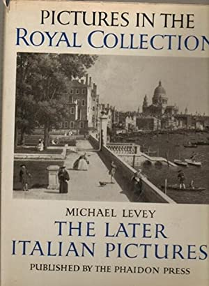 The Later Italian Pictures: Levy, Michael