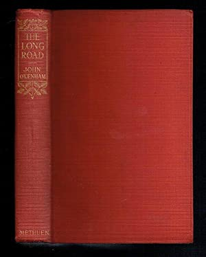 The Long Road (Methuen's Shilling Library): Oxenham, John