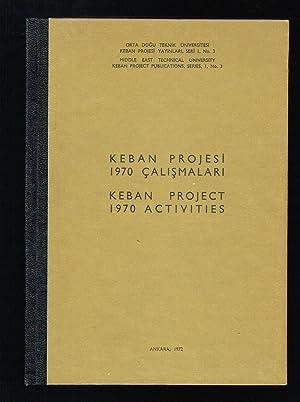 Keban Project 1970 Activities Keban Projesi 1970: Ordemir, Ismet