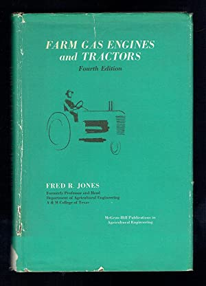 Farm Gas Engines and Tractors: Jones, Fred R