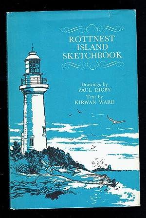 Rottnest Island Sketchbook: Ward, Kirwan