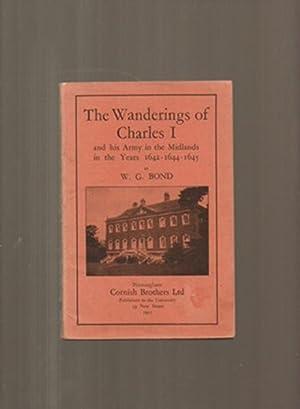 The Wanderings of Charles I: Bond, W G