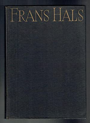 The Paintings of Frans Hals. Phaidon Press: Trivas, N S