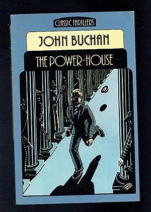 Power House (Classic Thrillers): Buchan, John