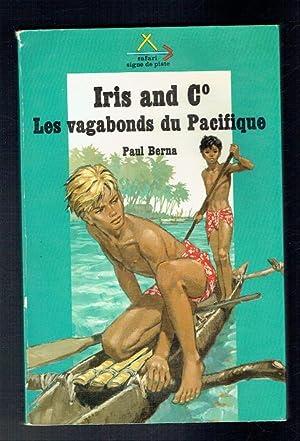 Iris and Co. Les vagabonds du Pacifique: Berna, Paul