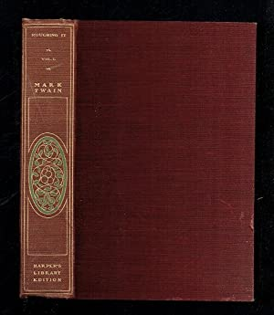 Roughing It Volume I: Twain, Mark