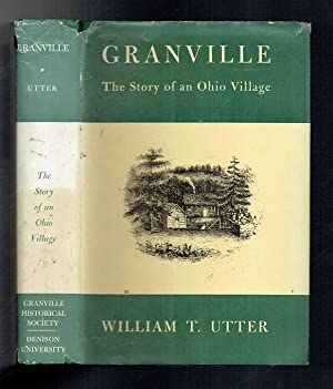 Granville. The Story of an Ohio Village: Utter, William T
