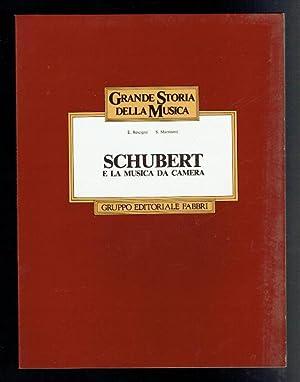 Schubert e la Musica da Camera: Rescigno, Eduardo