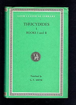 Thucydidesin Four Volumes. Volume I. History of: Thucydides; Smith, Charles