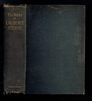 The Works of Laurence Sterne containing The: Sterne, Laurence