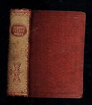 Lord Byron's Select Works Consisting of Cain: Byron, Lord