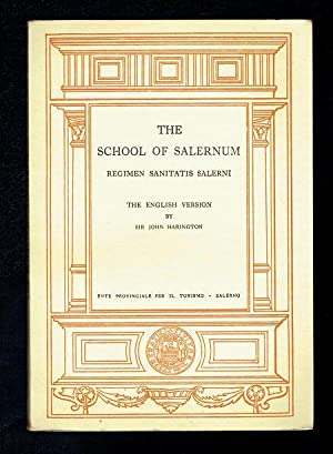 The School of Salernum. Regimen Sanitatis Salerni: Harington, John