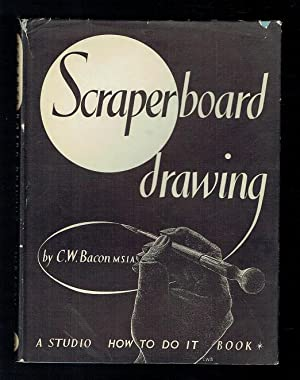 The How To Do It Series Scraperboard: Bacon, C W