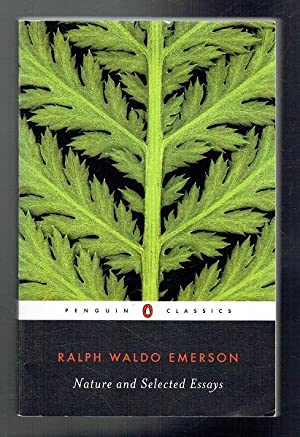 Nature and Selected Essays: Emerson, Ralph Waldo