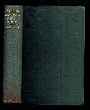 Popular Handbook of Indian Birds. Second Edition: Whistler, Hugh