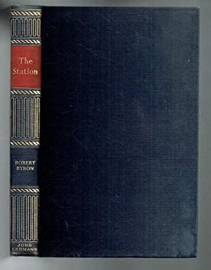 The Station. Athos. Treasures and Men: Byron, Robert