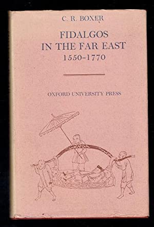 Fidalgos in the Far East 1550-1770: Boxer, C R