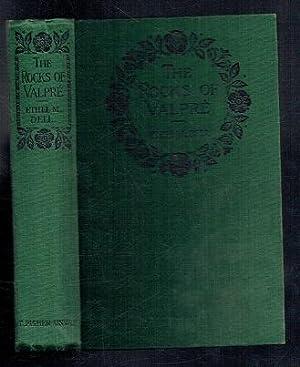 The Rocks of Valpre. 15th Impression: Dell, Ethel M