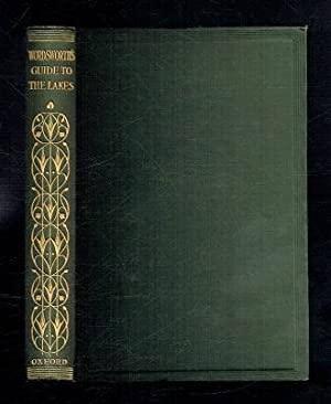 Wordsworth's Guide to the Lake. The Fifth: Wordsworth, William; Selincourt,
