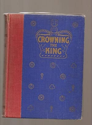 Crowning the King: The History, Symbolism and: Allied Newspapers,