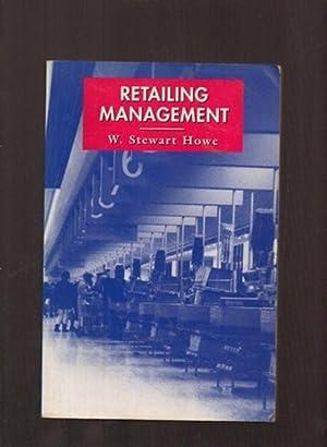 Retailing Management: Howe, W Stewart
