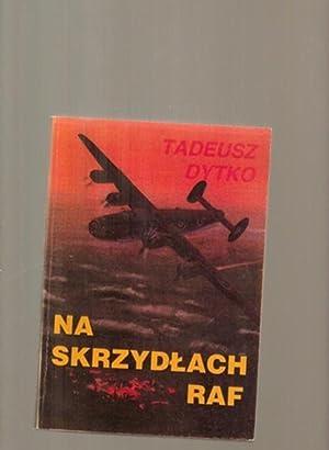 Na skrzydlach RAF: Dytko, Tadeusz