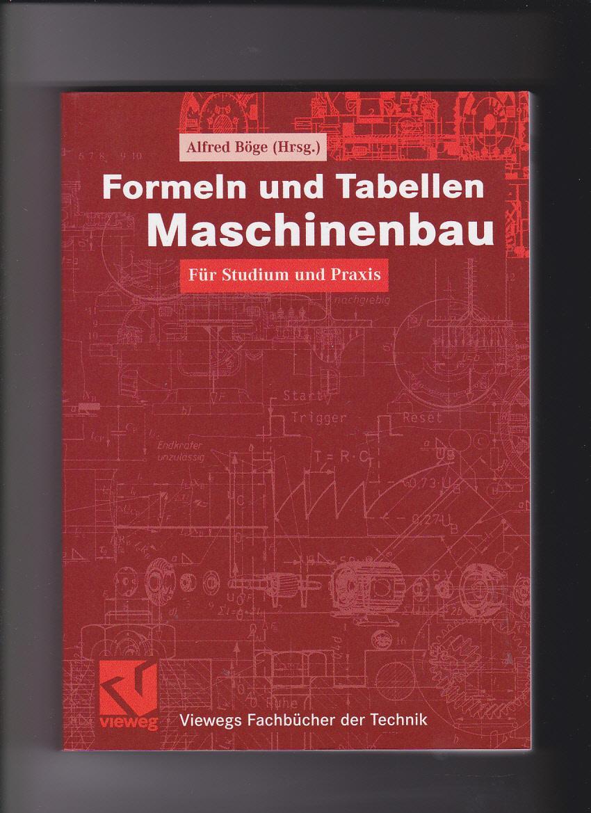 Alfred Böge, Formeln und Tabellen Maschinenbau: Böge, Alfred (Hrsg.):