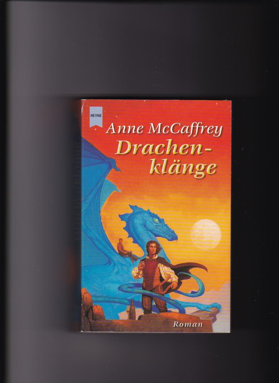 Anne McCaffrey, Drachenklänge - Die Drachenreiter von Pern - McCaffrey, Anne