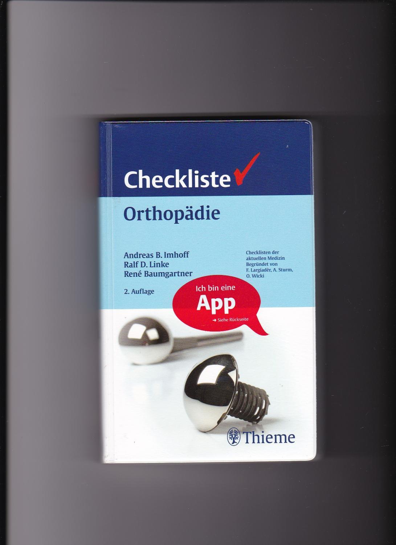 Imhoff, Linke, Baumgartner, Checkliste Orthopädie / Thieme Verlag - Baumgartner, René, Andreas B. Imhoff und Ralf Linke