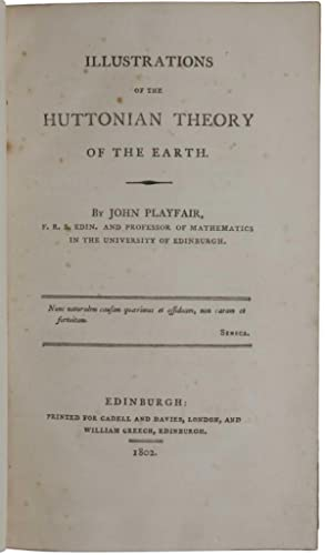 Illustrations of the Huttonian Theory of the: PLAYFAIR, John.