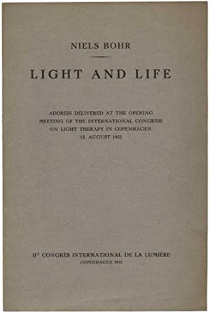 Light and life. Address delivered at the opening meeting of the International Congress on Light T...