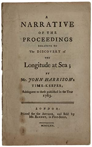 A Narrative of the Proceedings relative to the Discovery of the Longitude at Sea; by Mr. John Har...