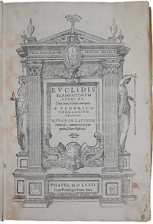 Elementorumlibri XV una cum scholiis antiquiis. A: EUCLID.