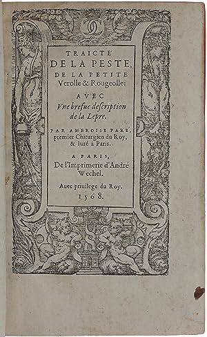 Traicté de la peste, de la petite: PARÉ, Ambroise.