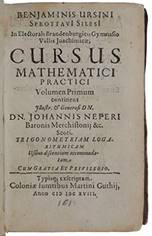 Cursus Mathematici Practici Volumen Primum [all published]: continens Illustr. & Generosi Dn. Dn....