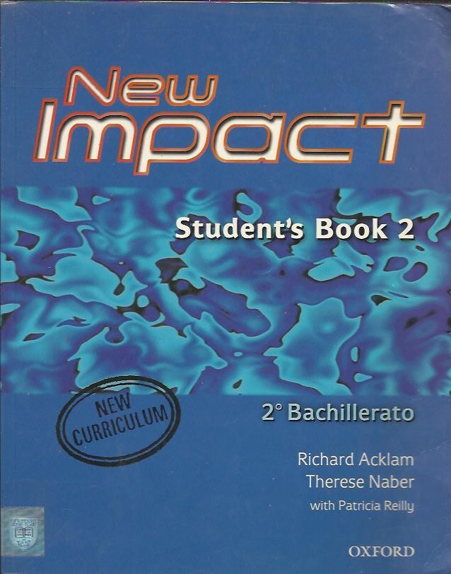 New impact student's book 2. 2º Bachillerato - VV. AA.