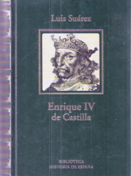 Enrique IV de Castilla: La difamación como ...
