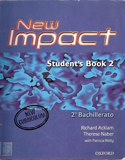 New Impact. Student s Book 2 - Acklam, Richard y Naber, Therese con Reilly, Patricia