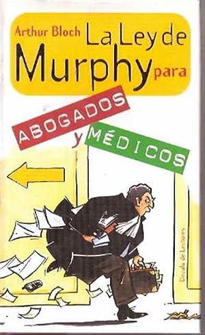 La Ley de Murphy para abogados y: Bloch, Arthur