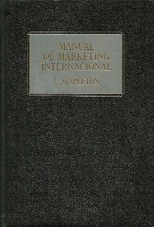 Manual de marketing internacional: Stapleton, John