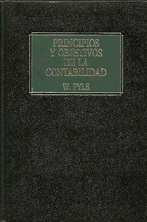 Principios y objetivos de la contabilidad: Pyle, William W.