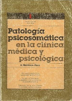 Patología psicosomática en la clínica médica y: Martinez-Pina, A.