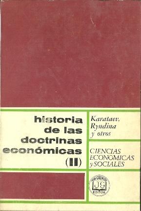 Historia de las doctrinas económicas (II): Karataev, Ryndina, Stepanov y otros