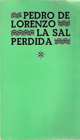 La sal perdida: Lorenzo, Pedro de