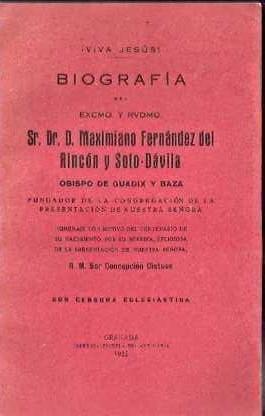 Maximiliano Fernández del Rincón y Soto-Dávila, Obispo de Guadix y Baza: ...