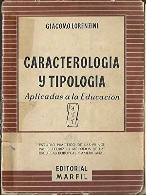 Caracterología y tipología aplicadas a la educación: Lorenzini, Giacomo