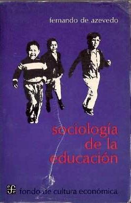 Sociología de la educación: Azevedo, Fernando de
