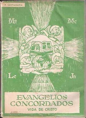 Evangelios concordados. Vida de Cristo.: Villapadierna, P.
